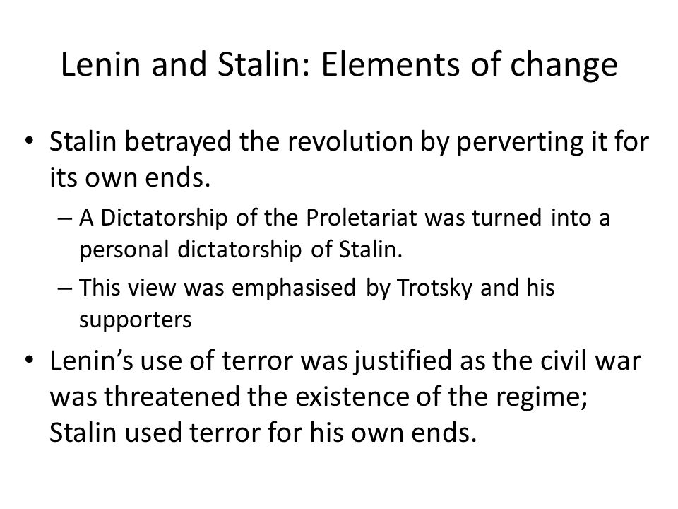 Lenin and Stalin: Elements of change