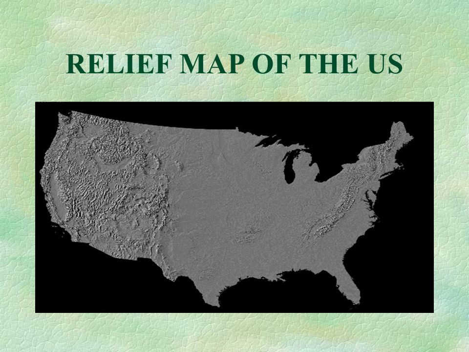 RELIEF MAP OF THE US