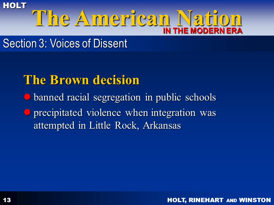 The Brown decision Section 3: Voices of Dissent