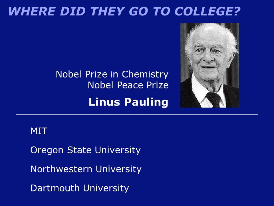 Linus Pauling Nobel Prize in Chemistry Nobel Peace Prize MIT