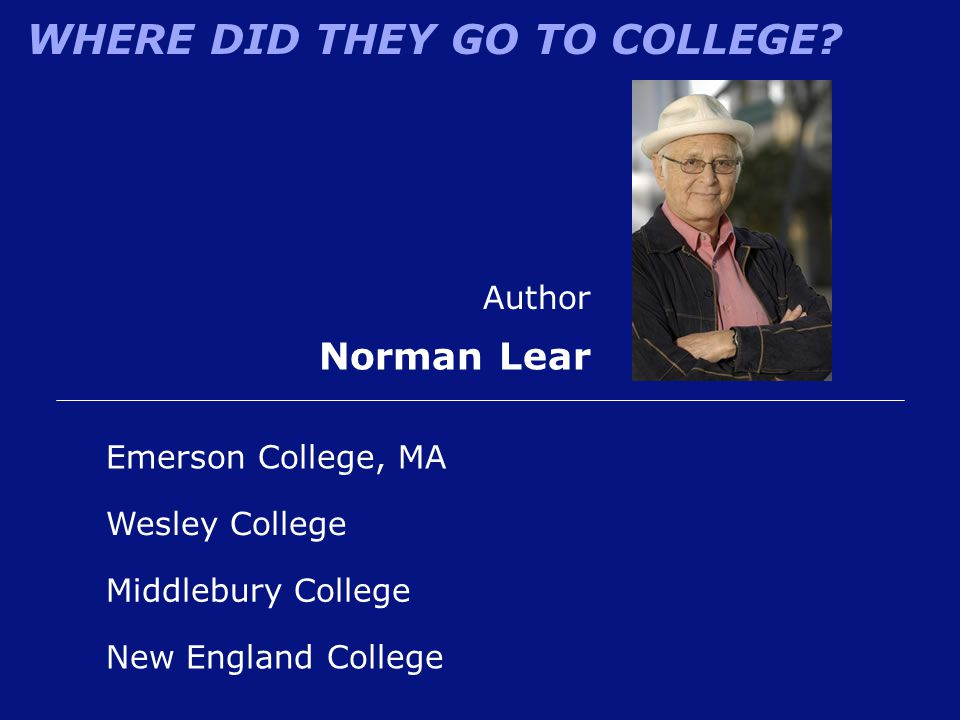 Norman Lear Author Emerson College, MA Wesley College
