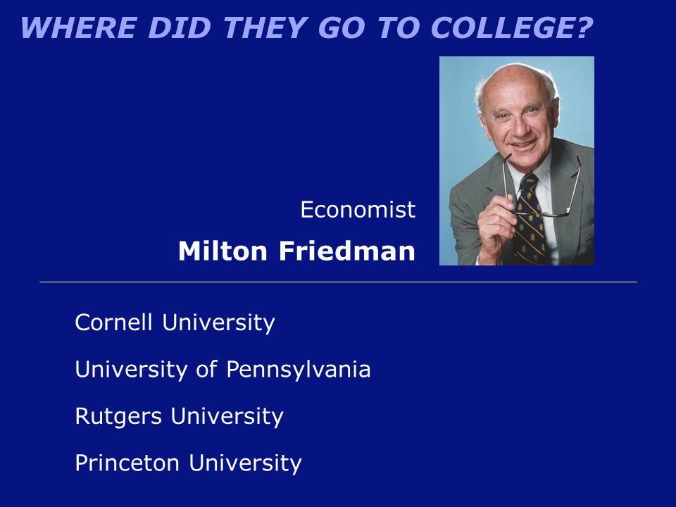Milton Friedman Economist Cornell University