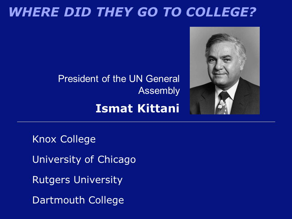 Ismat Kittani President of the UN General Assembly Knox College