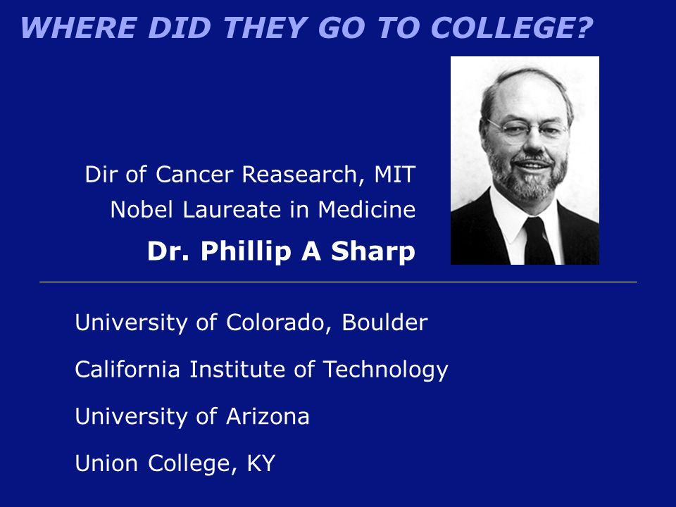 Dr. Phillip A Sharp Dir of Cancer Reasearch, MIT
