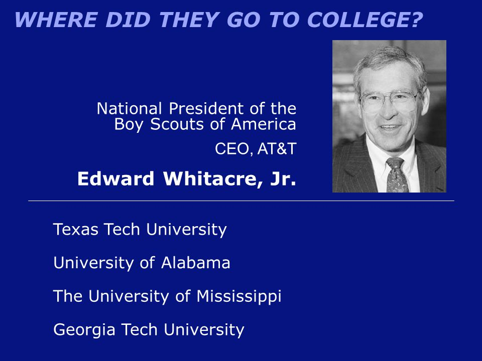 Edward Whitacre, Jr. National President of the Boy Scouts of America