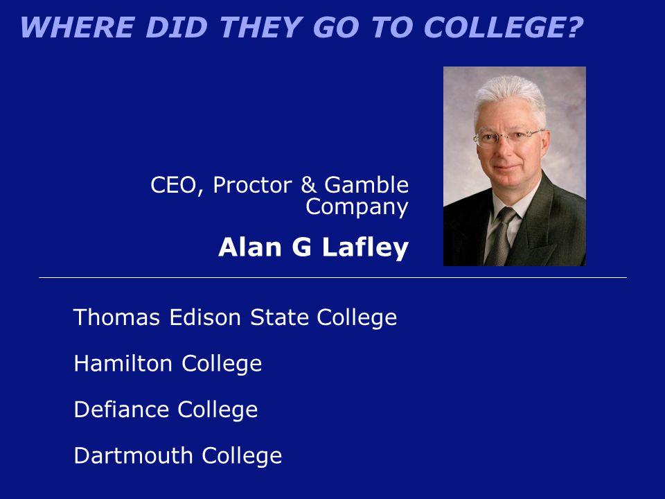 Alan G Lafley CEO, Proctor & Gamble Company
