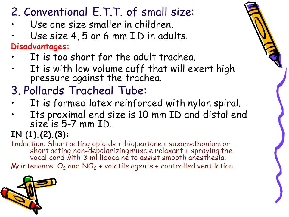 2. Conventional E.T.T. of small size: