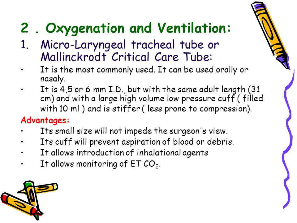 2 . Oxygenation and Ventilation: