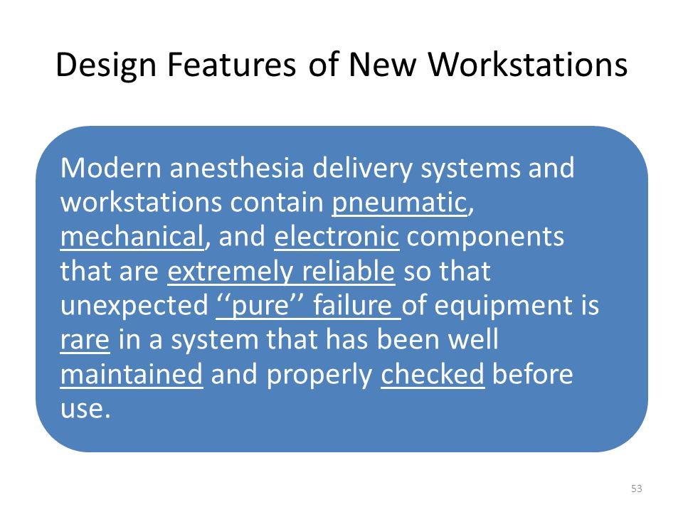 Design Features of New Workstations