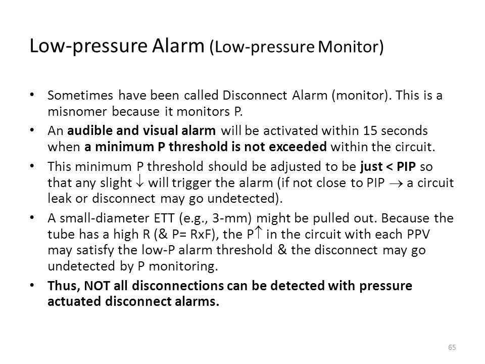 Low-pressure Alarm (Low-pressure Monitor)