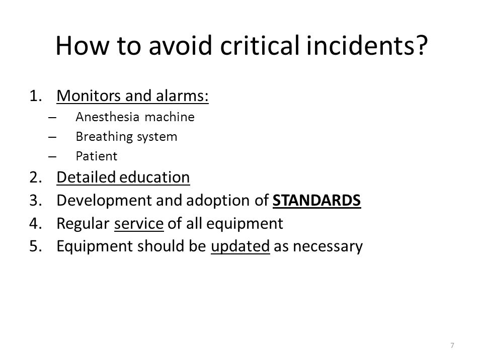 How to avoid critical incidents