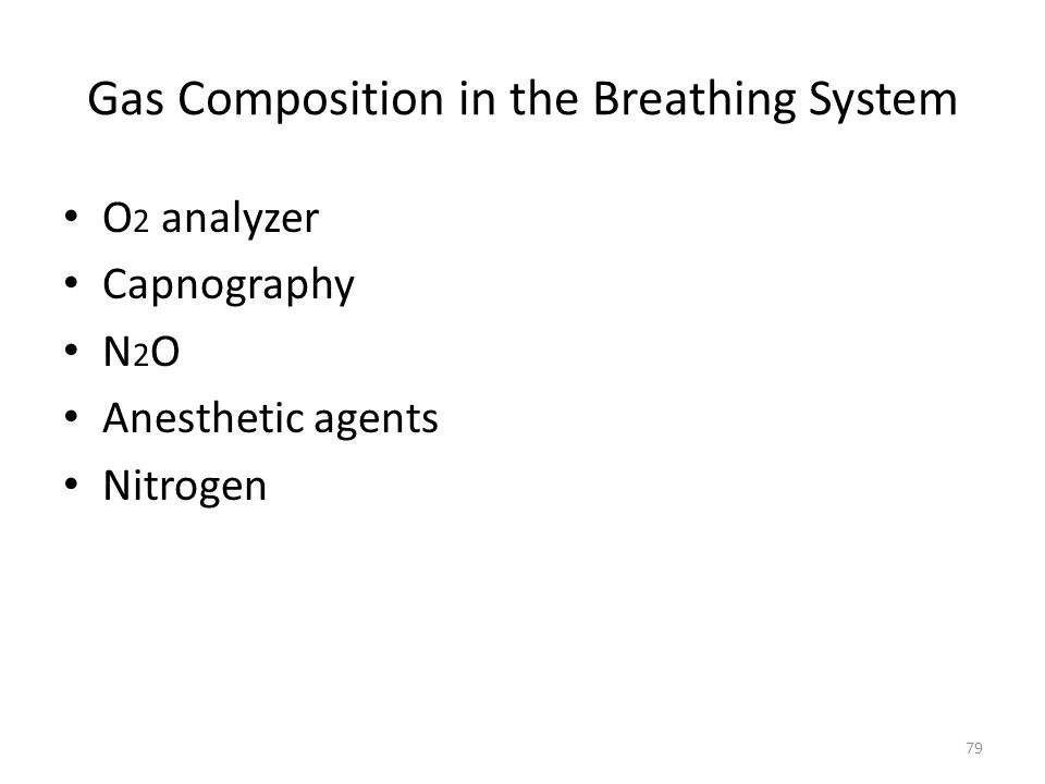 Gas Composition in the Breathing System