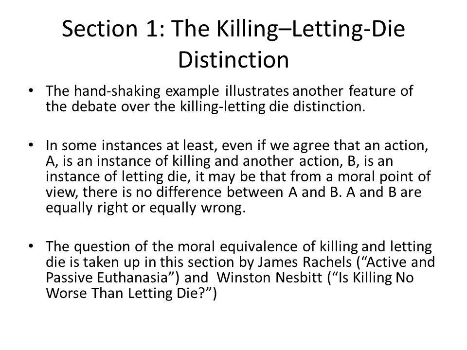 Section 1: The Killing–Letting-Die Distinction