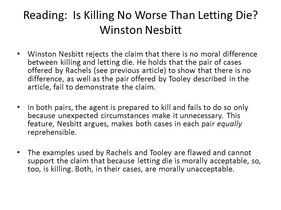 Reading: Is Killing No Worse Than Letting Die Winston Nesbitt