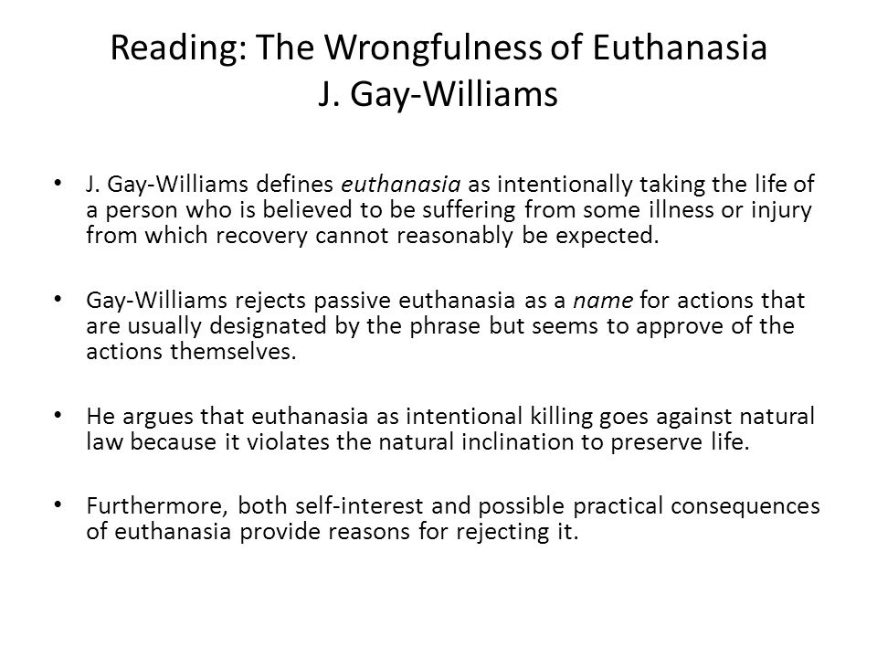 "daniel callahan euthanasia Death with dignity: a response to daniel callahan  he denounces practices in the netherlands but the main form of assisted dying there is euthanasia, not assisted suicide, and it is not restricted to patients with a terminal illness also, euthanasia did not become legal in the netherlands until 2002  4 responses to ""death with."