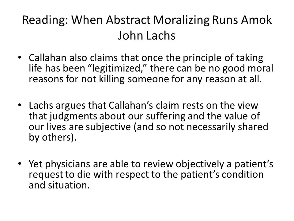 john lachs euthanasia Chapter 10 : care of the dying reading: daniel callahan:  in this article callahan explores the concepts of euthanasia and physician-assisted suicide, however,.