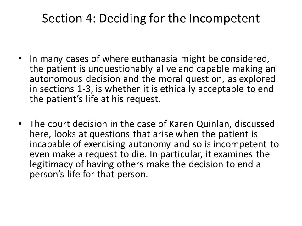 Section 4: Deciding for the Incompetent