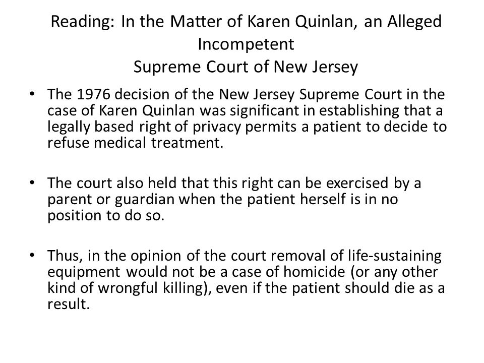 Reading: In the Matter of Karen Quinlan, an Alleged Incompetent Supreme Court of New Jersey
