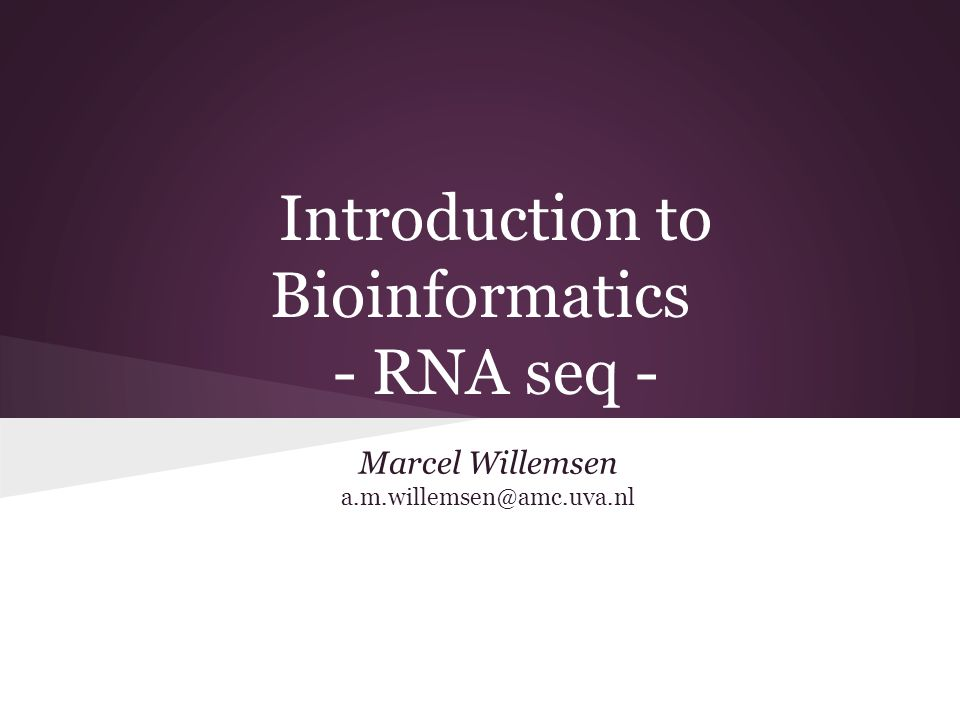 Introduction to Bioinformatics - RNA seq -