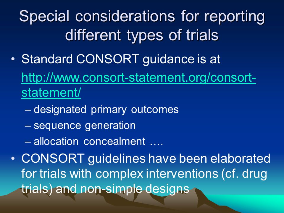 Special considerations for reporting different types of trials