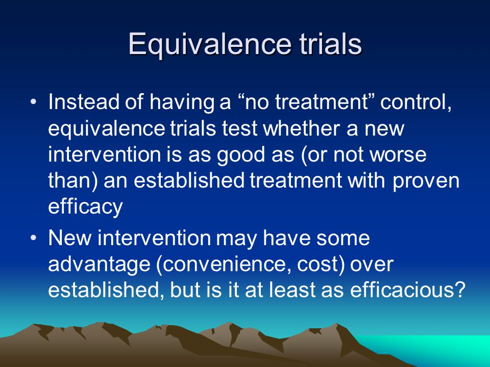 Equivalence trials