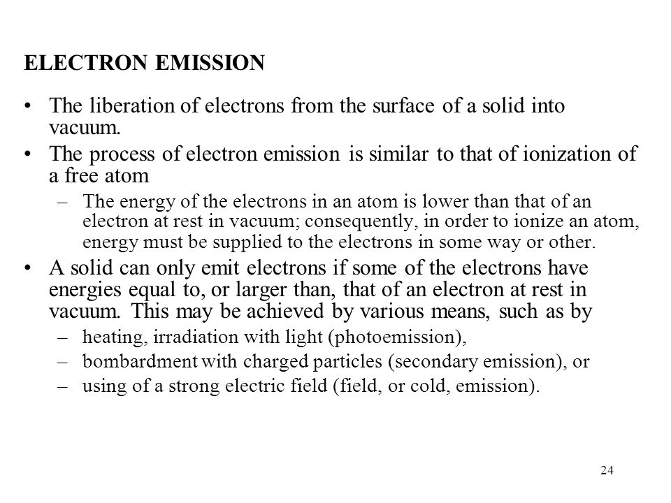 The liberation of electrons from the surface of a solid into vacuum.