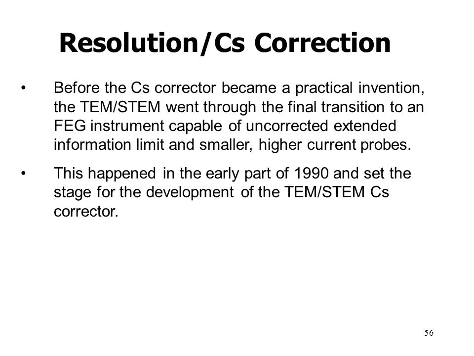 Resolution/Cs Correction