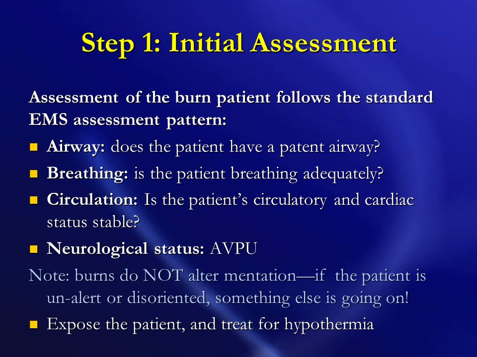 Step 1: Initial Assessment