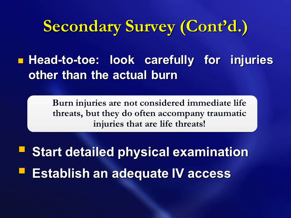 Secondary Survey (Cont'd.)