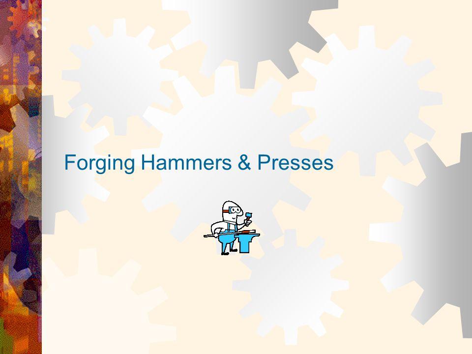Forging Hammers & Presses