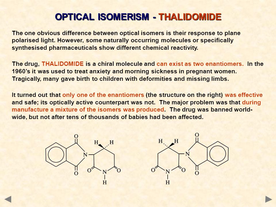 OPTICAL ISOMERISM - THALIDOMIDE
