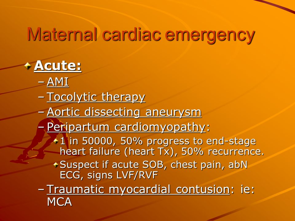 Maternal cardiac emergency