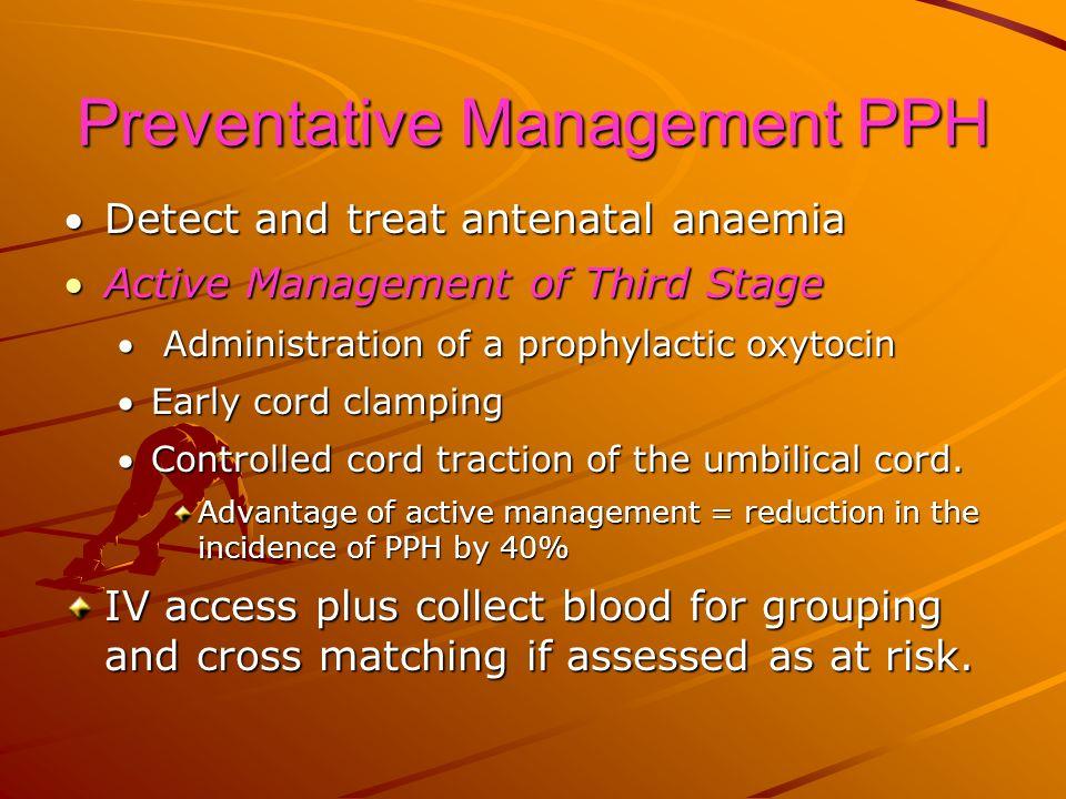 Preventative Management PPH