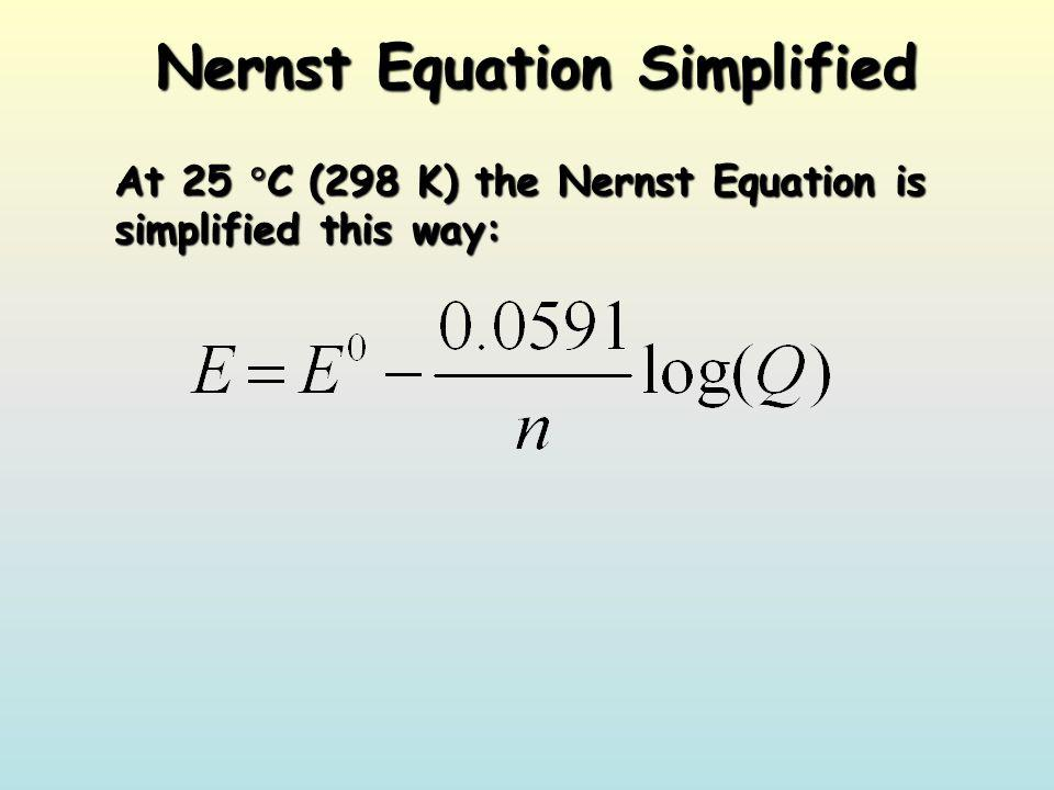 Nernst Equation Simplified