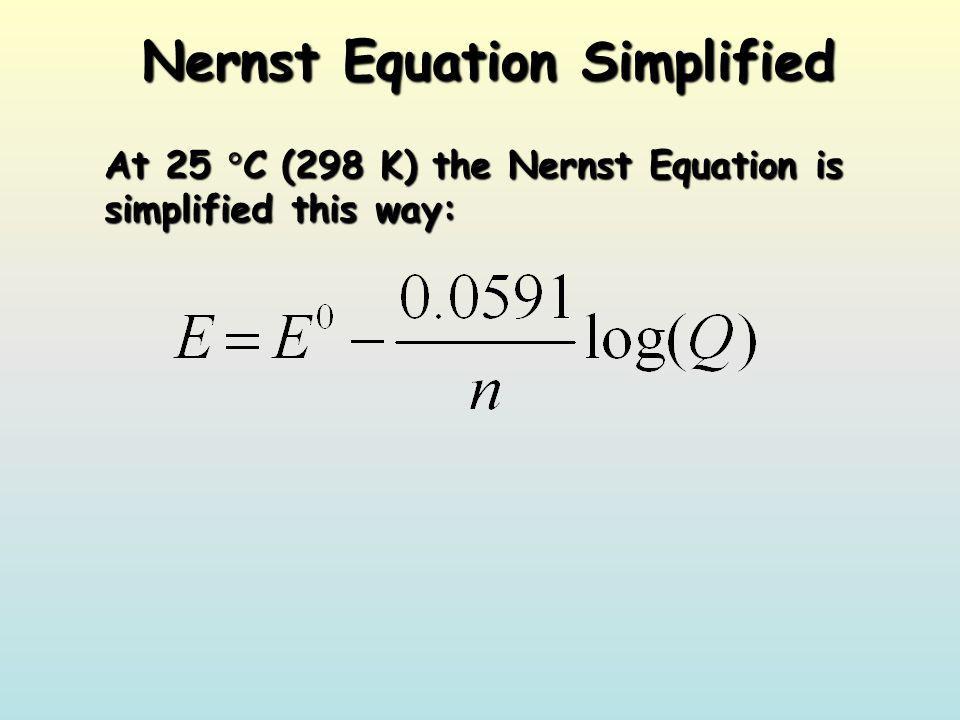 Nernst Equation Simplified