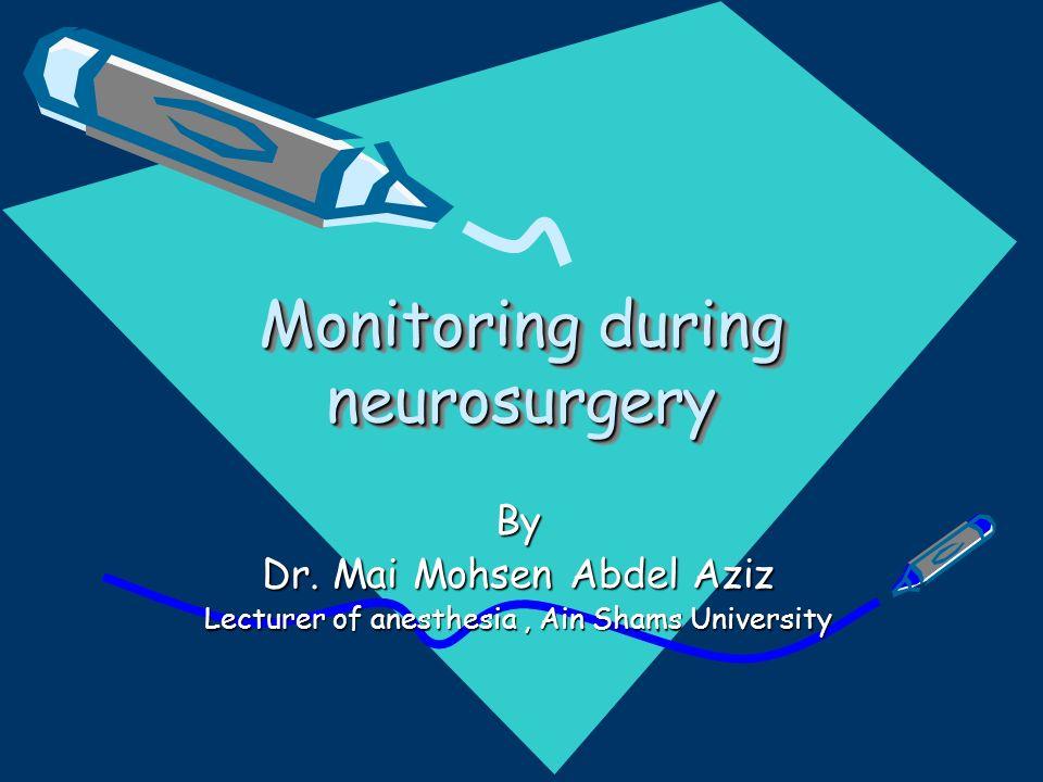Monitoring during neurosurgery