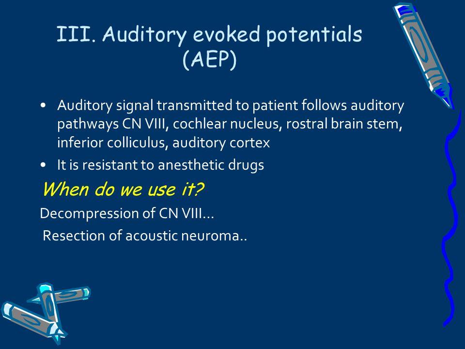 III. Auditory evoked potentials (AEP)