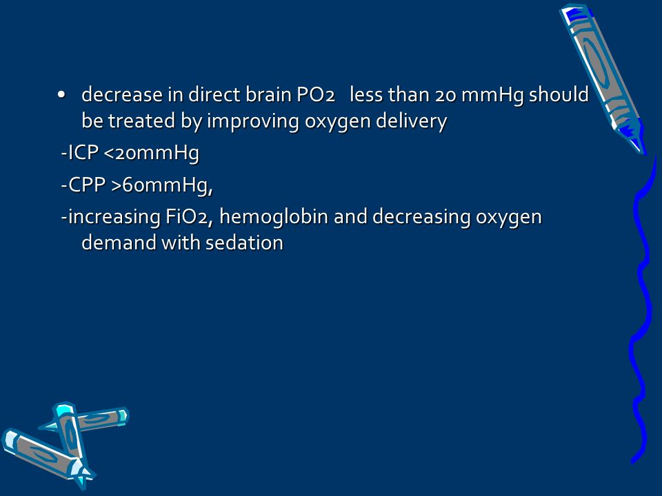 decrease in direct brain PO2 less than 20 mmHg should be treated by improving oxygen delivery