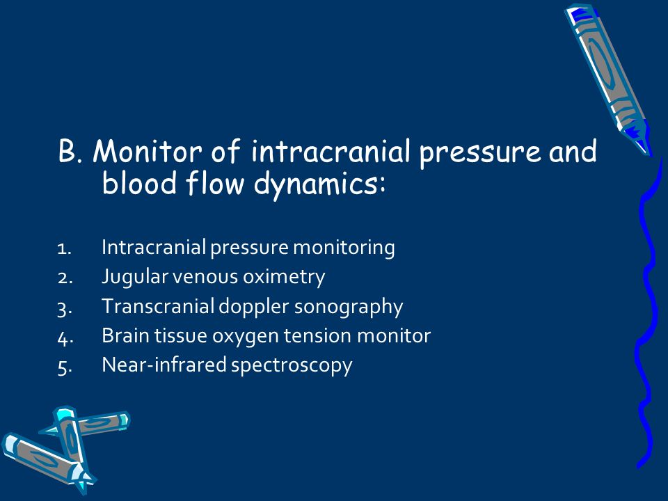 B. Monitor of intracranial pressure and blood flow dynamics: