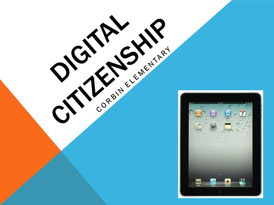 Digital Citizenship Corbin Elementary