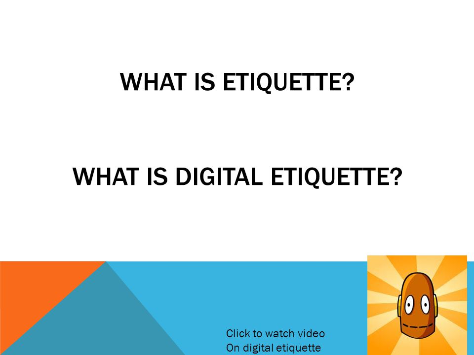 What is etiquette What is digital etiquette