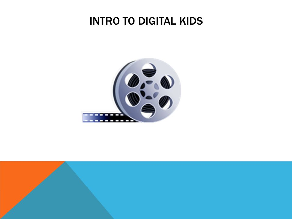 Intro to digital kids