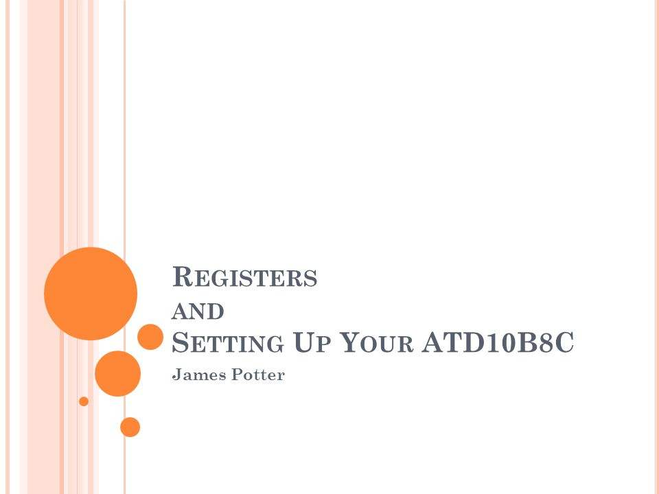 Registers and Setting Up Your ATD10B8C
