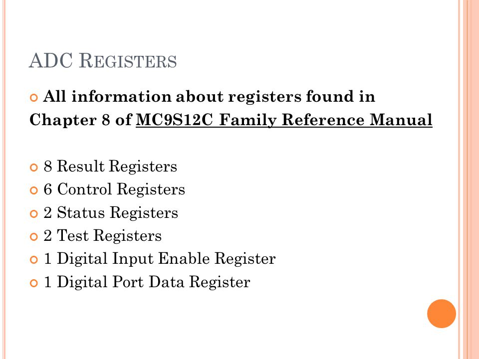 ADC Registers All information about registers found in