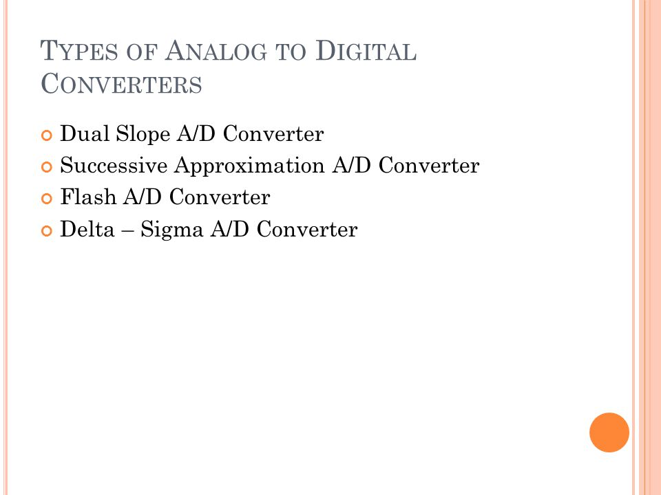 Types of Analog to Digital Converters