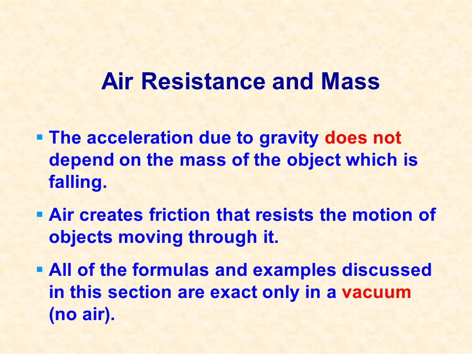 Air Resistance and Mass