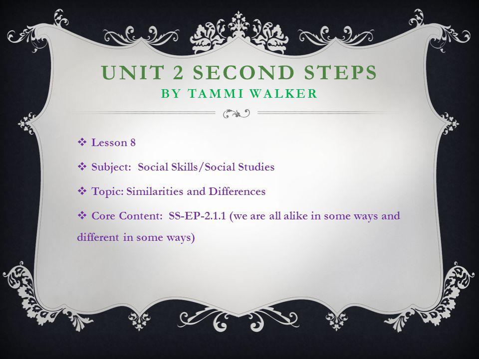 Unit 2 Second steps by Tammi Walker