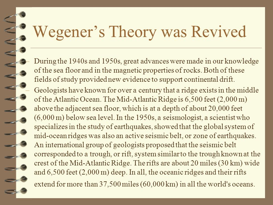 Wegener's Theory was Revived