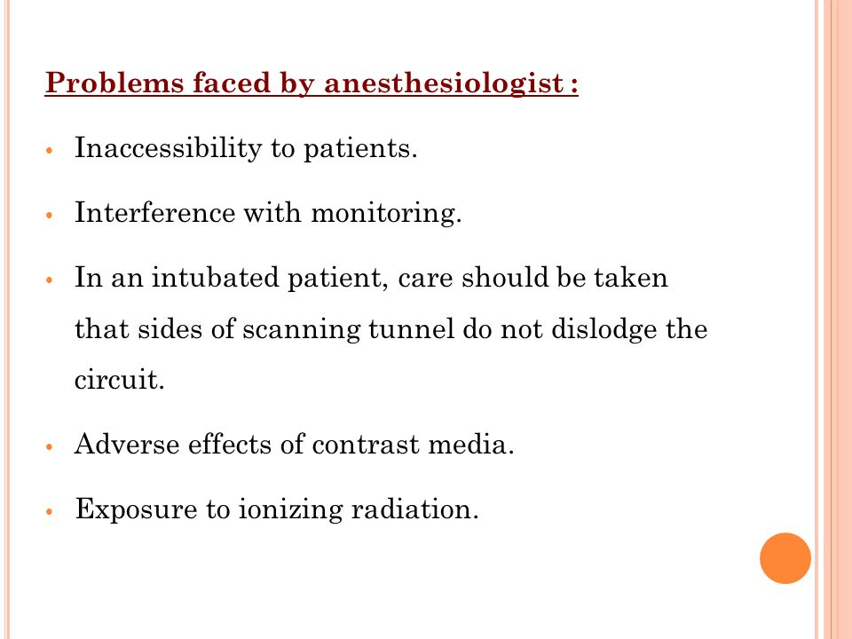 Problems faced by anesthesiologist :
