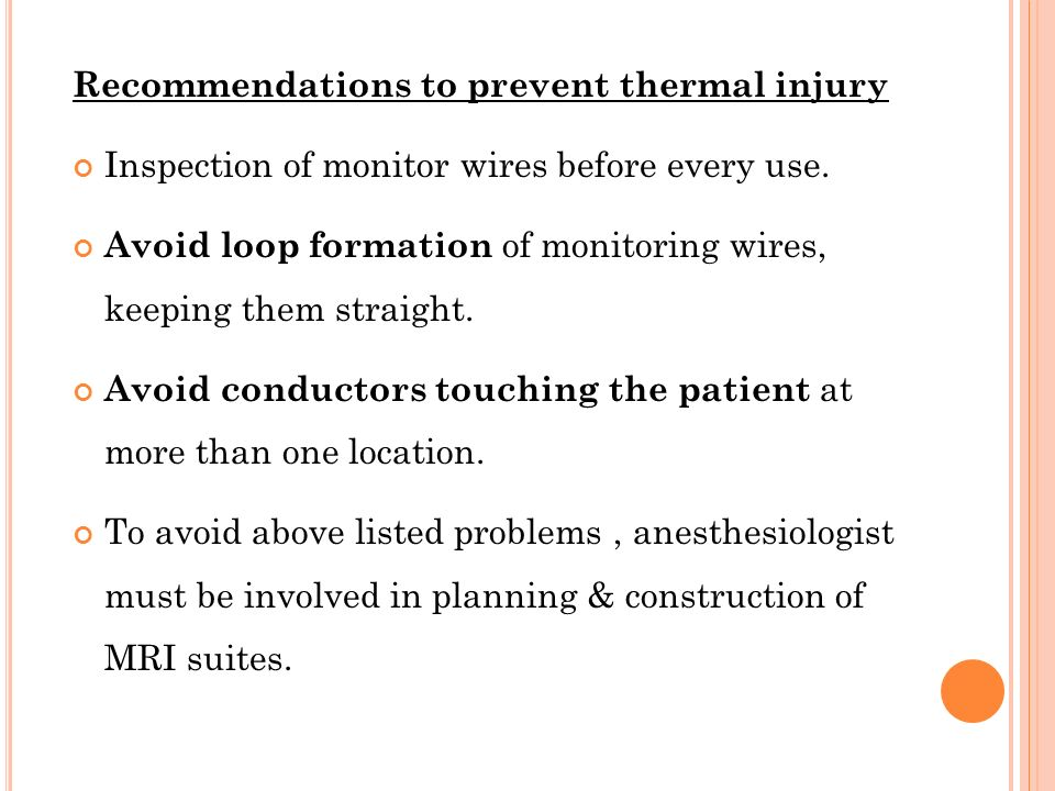 Recommendations to prevent thermal injury